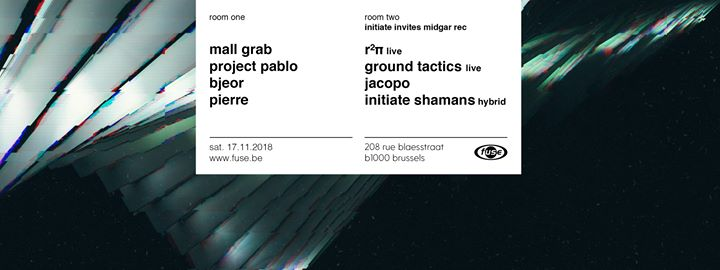 party Fuse presents: Mall Grab, Project Pablo — r2π, Ground Tactics