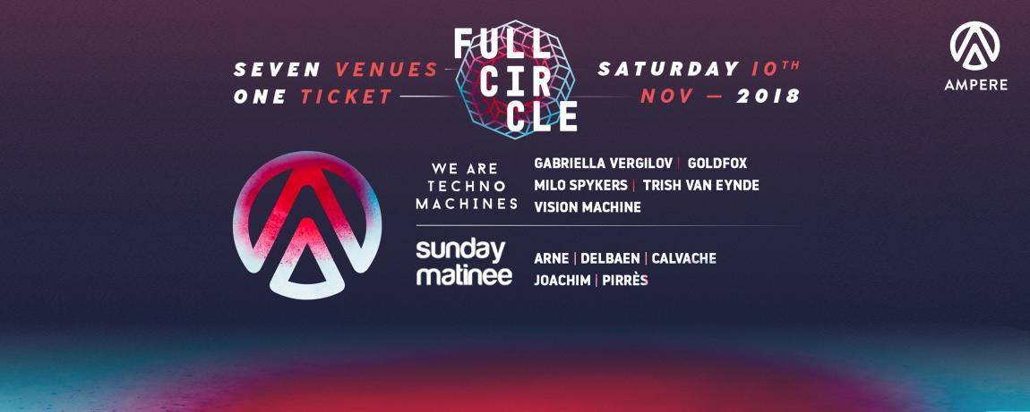 party Full Circle _ We Are Techno Machines & Sunday Matinee