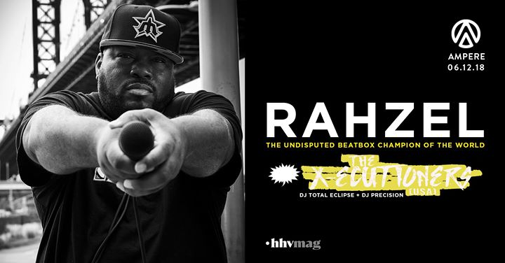 soirée Ampere presents Rahzel (The Roots), The X-Ecutioners, Madfingaz