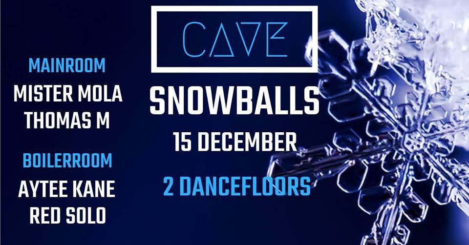 soirée CAVE #9 - SNOWBALLS