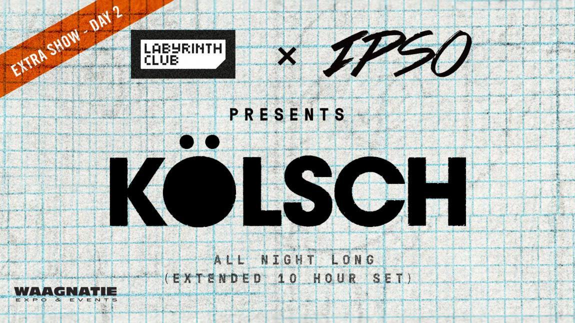 party Kölsch All Night Long (10 hour set) / Extra Show - Day 2