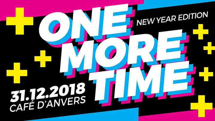 soirée One More Time - NewYear 2019