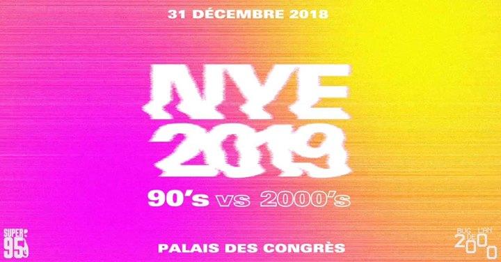 soirée NYE 2019 - 90's vs 2000's