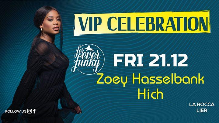 soirée VIP Celebration w/ Zoey Hasselbank