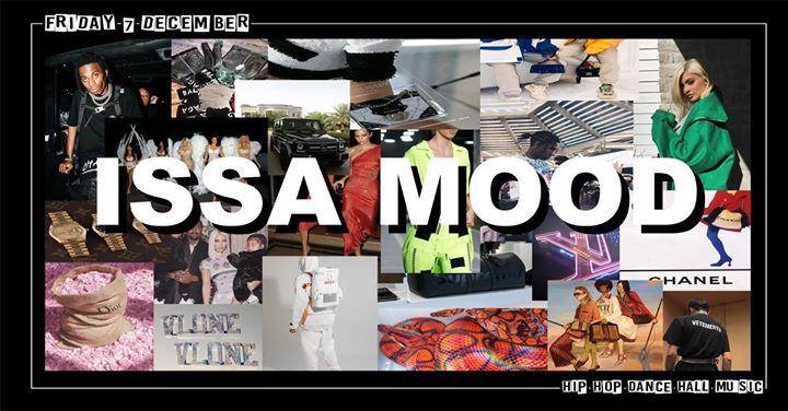 party ISSA MOOD