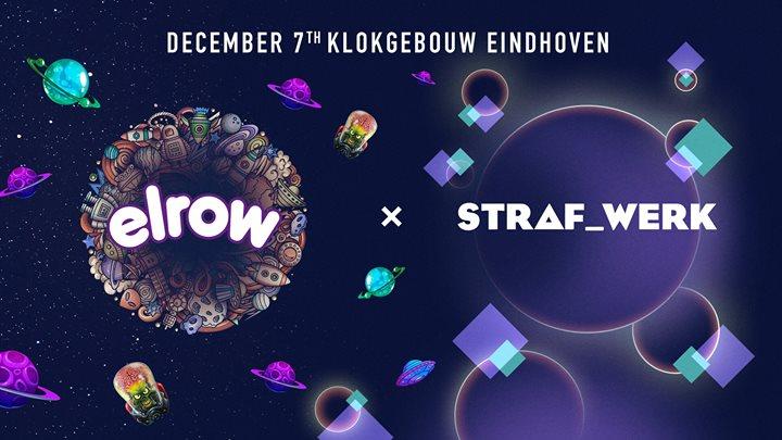 soirée Elrow - Straf_werk Klokgebouw